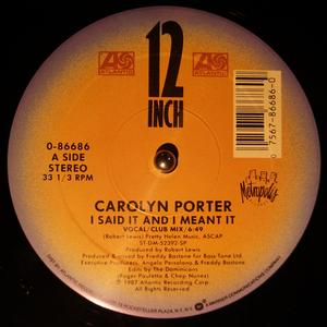 Single Cover Carolyn - I Said It And I Meant It Porter
