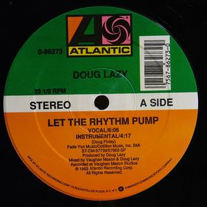 Single Cover Doug Lazy - Let The Rhythm Pump
