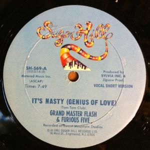 Single Cover Grandmaster Flash And The Furious Five - It's Nasty (genius Of Love)