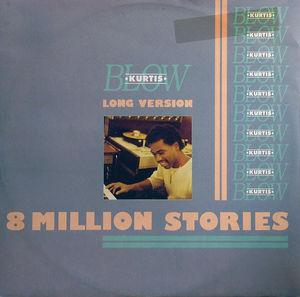 Single Cover Kurtis - 8 Million Stories Blow