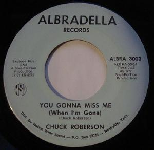 Single Cover Chuck - You Gonna Miss Me (when I'm Gone) Roberson