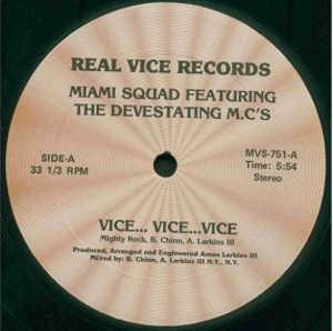 Single Cover Miami Squad Featuring The Devestating M.c's - Vice... Vice... Vice...