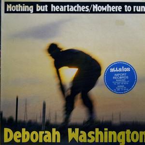 Single Cover Deborah - Nothing But Heartaches Washington