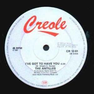 Single Cover The - I've Got To Have You Antilles