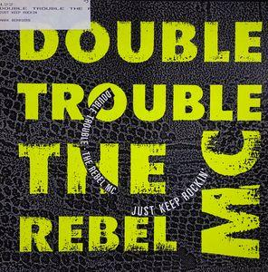 Single Cover Double Trouble - Just Keep Rocking