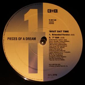 Single Cover Pieces Of A Dream - 'bout Dat Time