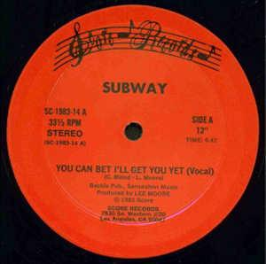 Single Cover Subway - You Can Bet I'll Get You Yet