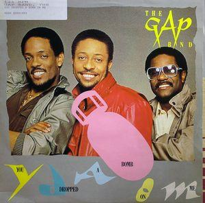 Single Cover The - You Dropped A Bomb On Me Gap Band