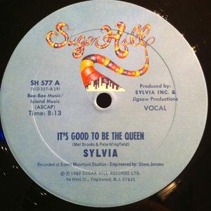 Single Cover Sylvia - It's Good To Be The Queen