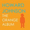 Johnson, Howard - The Orange Album