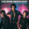 Main Ingredient, The - Ready For Love