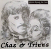 Chaz And Trinna