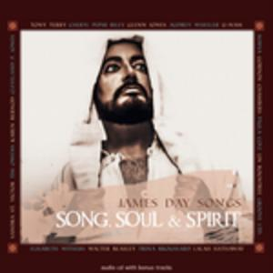 James Day - Song, Soul & Spirit