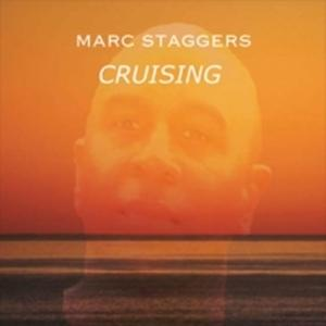 Marc Staggers - Cruising