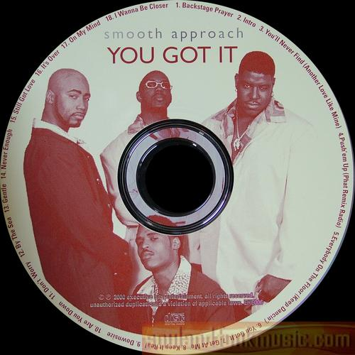 Smooth Approach - You Got It