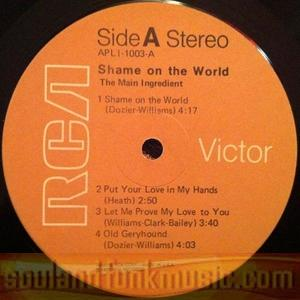 The Main Ingredient - Shame On The World