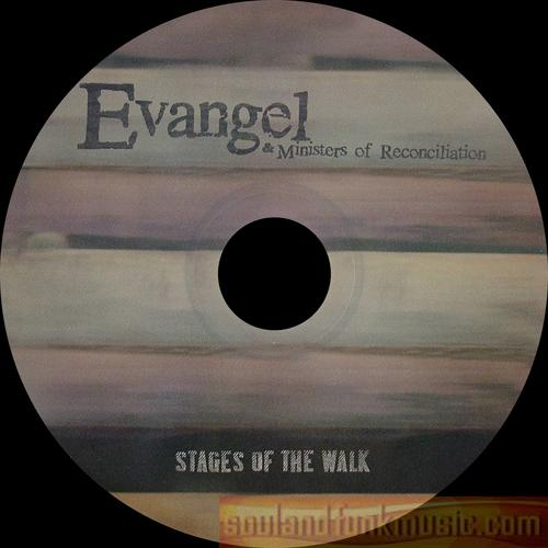 Evangel & Ministers Of Reconciliation - Stages Of The Walk