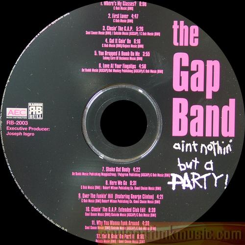 The Gap Band - Ain't Nothin But A Party